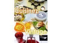 Cuisinez Vintage!
