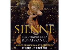 Sienne aux origines de la Renaissance à Rouen