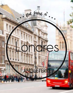 Que faire à Londres : et si on sortait des sentiers battus ?