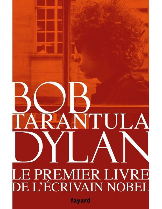 « Tarantula », de Bob Dylan (Fayard)