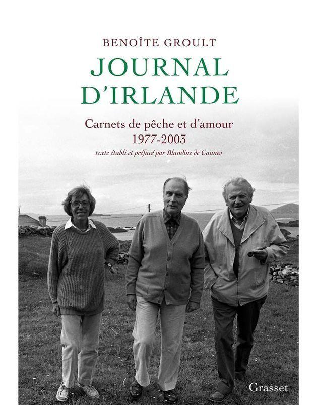« Journal d'Irlande. Carnets de pêche et d'amour, 1977-2003 », de Benoîte Groult (Grasset)