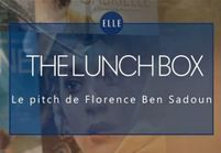 """The Lunch Box"" : le pitch de Florence Ben Sadoun"