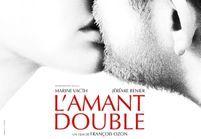 3 bonnes raisons d'aller voir « L'amant double » de François Ozon