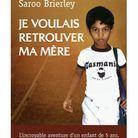 « Je voulais retrouver ma mère » de Saroo Brierley